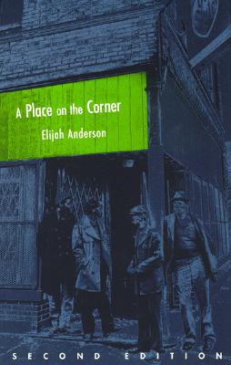 A Place on the Corner By Anderson, Elijah